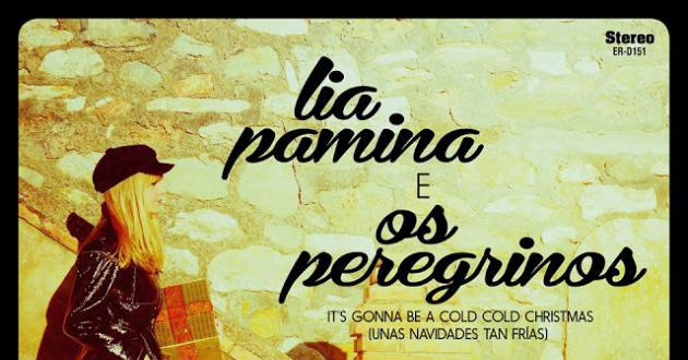 [Noticia] It's Gonna Be A Cold Cold Christmas, canción navideña de Lia Pamina junto a Os Peregrinos